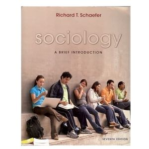 Sociology: A Brief Introduction - 7th Ed.